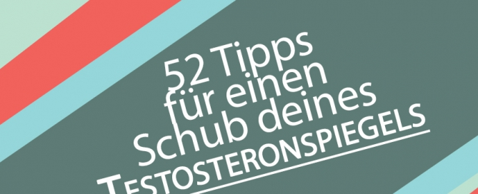 52-tipps-fuer-einen-schub-deines-testosteronspiegels