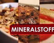 Mineralstoffe und ihre Aufgabe