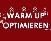 Warm Up optimieren