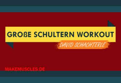 Das große 30 Minuten Schultern Workout von David Schachterle