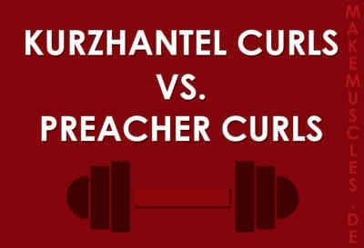 Kurzhantel Curls oder Preacher Curls?