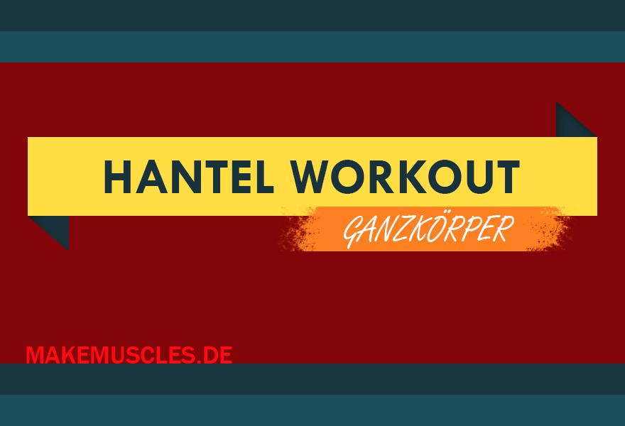 Hantel Ganzkörper Workout