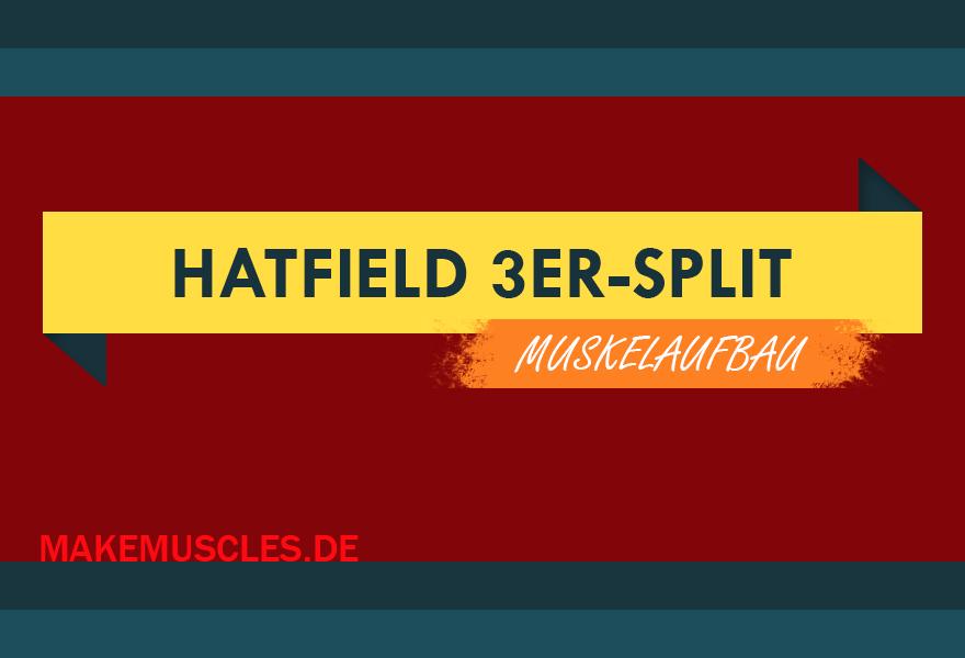 Hatfield 3er-Split Muskelaufbau
