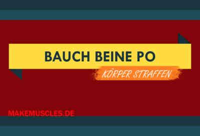 Bauch Beine Po Workout