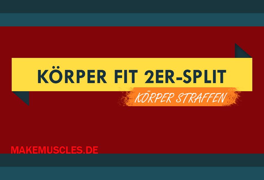 Halten deinen Körper mit diesem 2er-Split Fit!