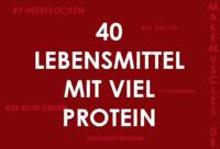 40 Lebensmittel mit viel Protein