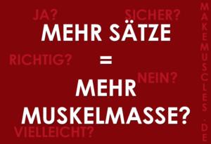 Mehr Sätze = Mehr Muskelmasse aufbauen?