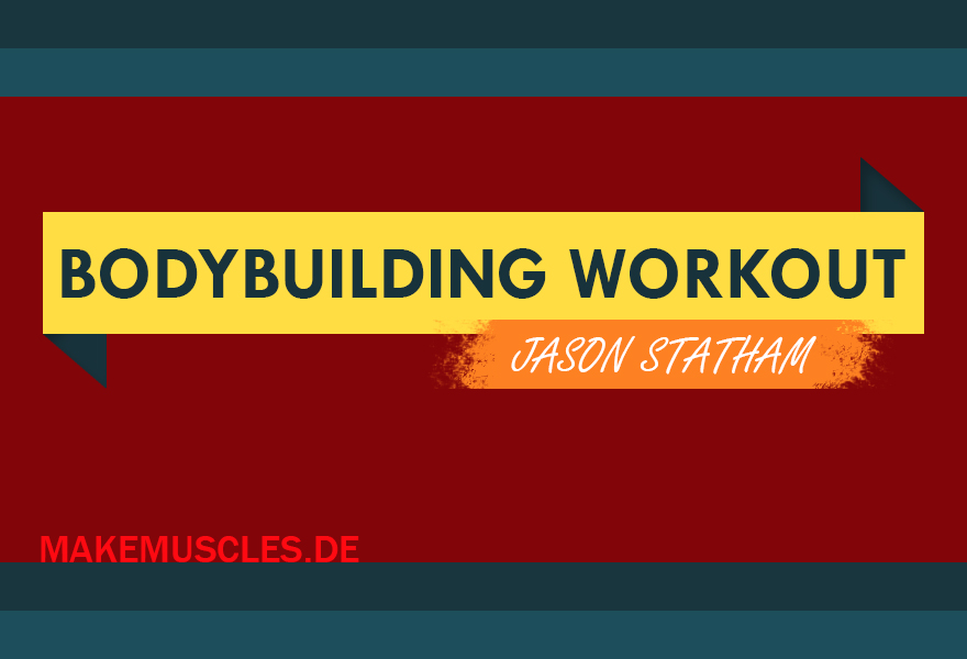 promi das jason statham bodybuilding workout make muscles. Black Bedroom Furniture Sets. Home Design Ideas
