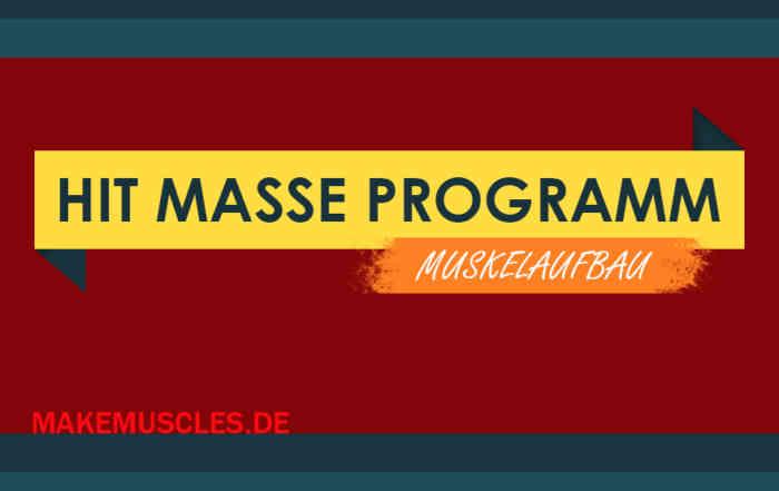 HIT MASSE Programm