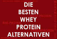 Die besten Whey Protein Alternativen