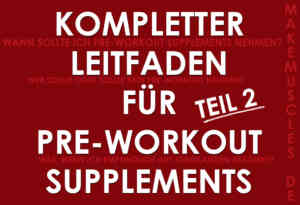 Leitfaden für Pre-Workout Supplements Teil 2: Verwendung