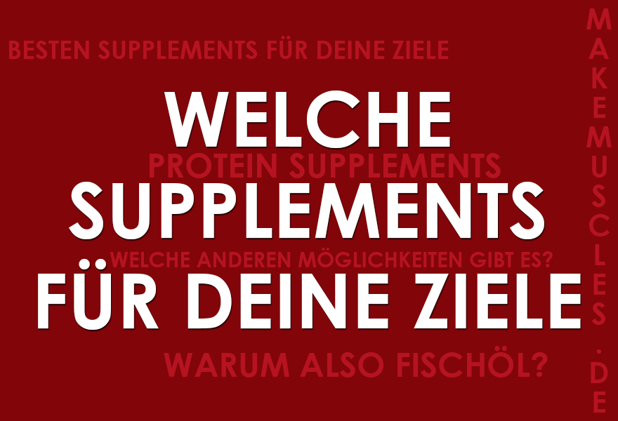 Welche Supplements?